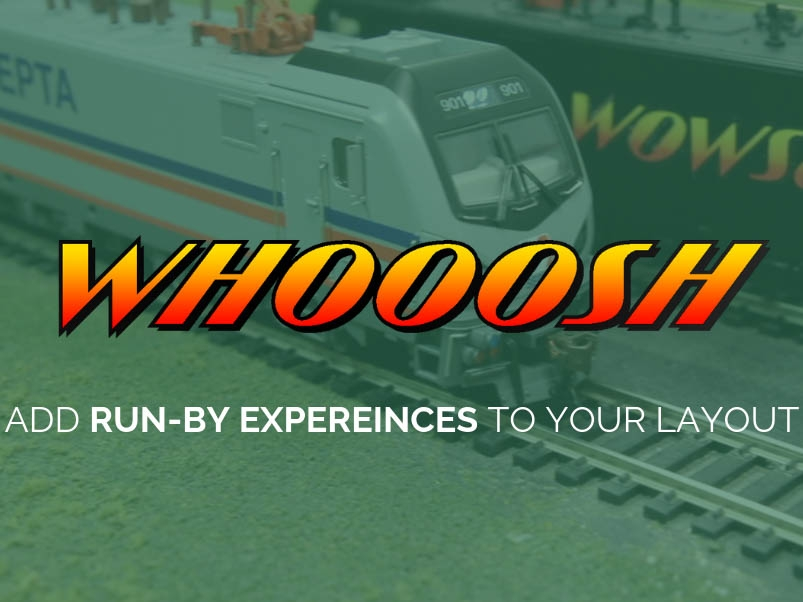 Whoosh adds run-bys to your layout